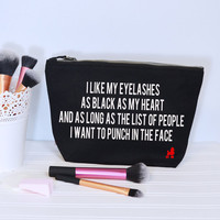 Black Eyelashes Black Heart Make up Bag - Make up pouch - Slogan Cosmetics Bag - Gift For Her - Funny Quote - Cosmetic Bag - Accessories