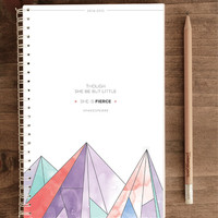 2014-2015 12-month Academic Planner – Though She Be But Little, She Is Fierce (with back pocket)