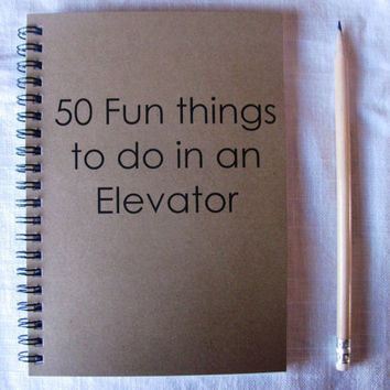 50 Fun things to do in an Elevator 5 x 7 journal by JournalingJane