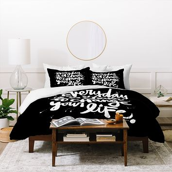 Kal Barteski CHANGE YOUR LIFE Duvet Cover