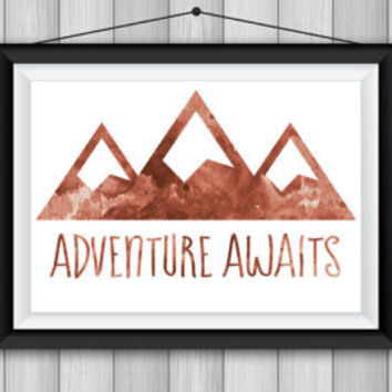 Mountains where the Adventure Awaits! Digital Download watercolor background in a rich brown red color. Gift for the outdoor lover, hiker!
