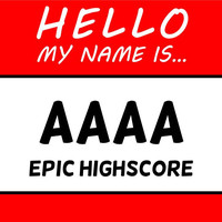 Hello My Name Is AAAA Epic Highscore T Shirt