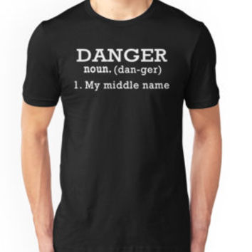 Danger Definition Shirt by teebestchoice