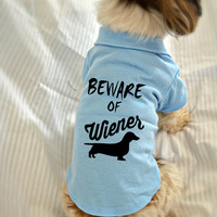 Dachshund Dog Polo T-Shirt. Beware of Wiener Dog Shirt. Cute Dog Quotes. Puppy Small Pet Clothes.