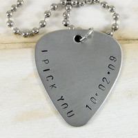 I Pick You, Hand Stamped Guitar Pick Necklace