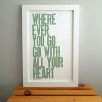 Letterpress Poster Wherever You Go Go with All by happydeliveries