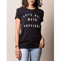 Lets Get Metaphysical Short Sleeve Tee