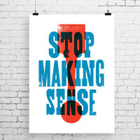 Talking Heads art print, song lyric art, music inspired print, typographic print, Stop Making Sense, song lyric print