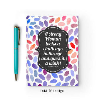 A Strong Woman Looks A Challenge In The Eye and Gives It A Wink - Writing Journal, Hardcover Notebook, Sketchbook, Diary, Blank Lined Pages