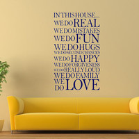 Vinyl Wall Decal - In this HOUSE RULES Handmade Art Mural for family W0106