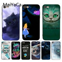 MaiYaCa For iphone 7 6 X Case Alice in Wonderland Cheshire Cat Phone Accessories Case for iPhone 7 6 X 8 6s Plus 5 5S SE 5C Case