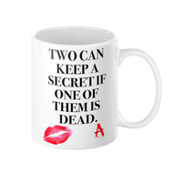 Mug with Quote, Pretty little liars, Tv series quotes, Gift Ideas for her