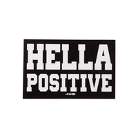 Hella Positive Sticker by Master Bong 420