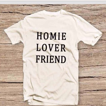 Homie Lover friend tshirt