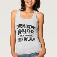 Chemistry College Major Only Cool People Like It Tank Top