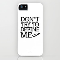 Don't Try to Define Me - Divergent iPhone & iPod Case by FANDOM FUSION | Society6