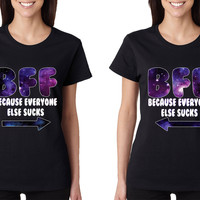 BFF because everyone else sucks couple women tshirt