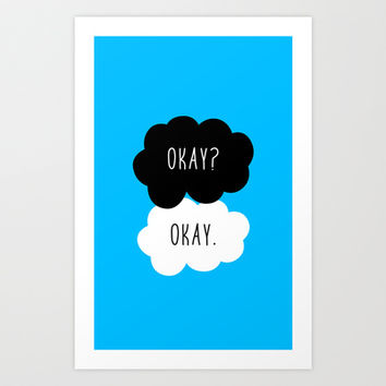 Okay? Okay. Fault in Our Stars  Art Print by Janice Wong