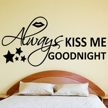 Always Kiss Me Goodnight Wall Decal Sticker Vinyl Art Quote with Lips and Stars bedroom romantic cute wall sticker decal