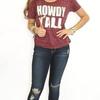 Howdy Y'all Tee - Southern Jewlz Online Store