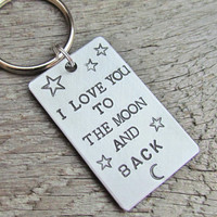 I Love You To The Moon And Back Key Chain Keychain CUSTOM Hand Stamped Brushed Aluminum Made To Order Couples Accessories Stars Rectangle