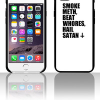Smoke Meth, Beat Whores, Hail Satan 5 5s 6 6plus phone cases
