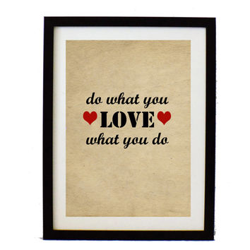 Do what you love - Typographic print - inspirational print - inspirational quote - Digital art print -Quote poster - Modern art - Art print