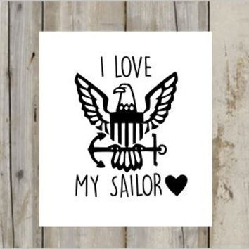 I Love My Sailor Decal - for Car, Laptop, Phones , Yeti, RTICS , and More!