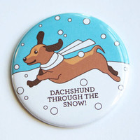 Dachshund Holiday Magnet or Pin - stocking stuffer, christmas gift, funny magnet, funny pinback button, dog & doxie lover gift, weinerdog