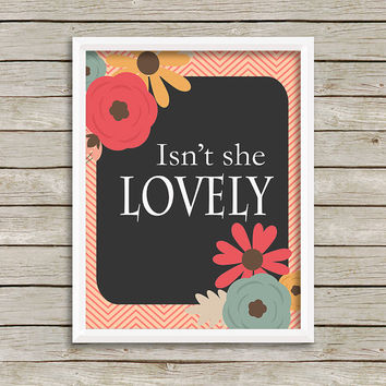 Isn't She Lovely Art Print 8 x 10 INSTANT Digital Download Printable