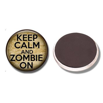 Keep Calm and Zombie on 30MM Magnetic Refrigerator Sticker Glass Dome Note Holder Fridge Magnet Zombie Geek Halloween Home Decor