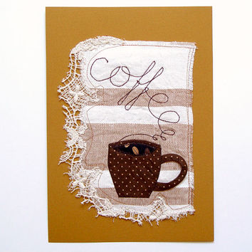 Mixed Media Art, Coffee Collage, Textile Illustration, Wall Decor, Decorative Textile, brown teacup