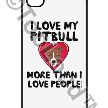 Love Pitbull More Than People iPhone 4 / 4S Case  by TooLoud