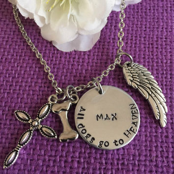 Pet Memorial Jewelry - Dog Memorial Necklace - Pet Loss Gift - Personalized Dog Remembrance Necklace - All Dogs Go to Heaven Dog Nec
