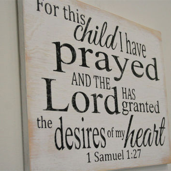Wood Sign Nursery Wall Decor Boys Nursery Wall Decor Gender Neutral Nursery Decor Christian Nursery Decor For This Child I Have Prayed Sign