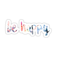'Be Happy' Sticker by kayceedesigns