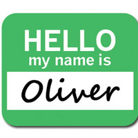 Oliver Hello My Name Is Mouse Pad
