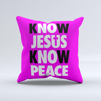 Know Jesus Know Peace - White and Black Over Hot Pink  Ink-Fuzed Decorative Throw Pillow