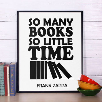 "Inspirational Print ""So many books, so little time"" inspirational Quote Inspirational Art Typography Print Book Lover's Quote Wall Art"
