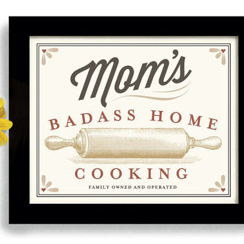 Mom Birthday Gift Kitchen Artwork Home Cooking Art Print Cooking Quote Kitchen Sign