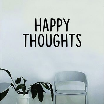 Happy Thoughts V2 Wall Decal Quote Home Room Decor Decoration Art Vinyl Sticker Inspirational Beautiful Life Positive Good Vibes
