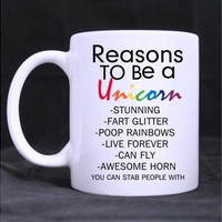 Funny Quotes Reasons to Be A Unicorn Coffee Tea Mugs Cup - 11 oz (Size: 11 oz, Color: White)