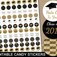INSTANT DOWNLOAD Graduation Candy Stickers - DIY Printable Candy Labels -  2015 Graduation Party Favors - Gold and Black