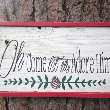 "Joyful Island Creations ""Oh come let us adore him"" wood sign, rustic christmas sign, christian christmas sign, reclaimed wood sign"