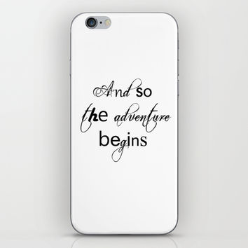 And So The Adventure Begins iPhone & iPod Skin by White Print Design
