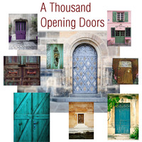 A Thousand Opening Doors
