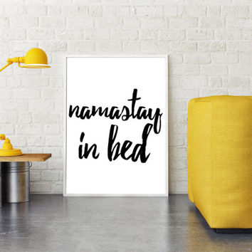 Inspirational Quote,Namaste Poster,Bedroom Wall Art,Room Decor,Wall Art,Printable Quote,Bedroom Quote