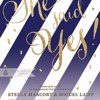 Gold Glitter Engagement Party Invitation She Said Yes Stripes Navy Gold Confetti Sprinkle Modern Printable Digital or Printed - Stella Style
