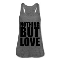 KCCO - Nothing But Love Tank Top | Spreadshirt | ID: 11008826