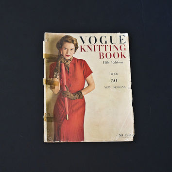 1948 Vogue Knitting Book, 11th Edition, Over 50 New Designs